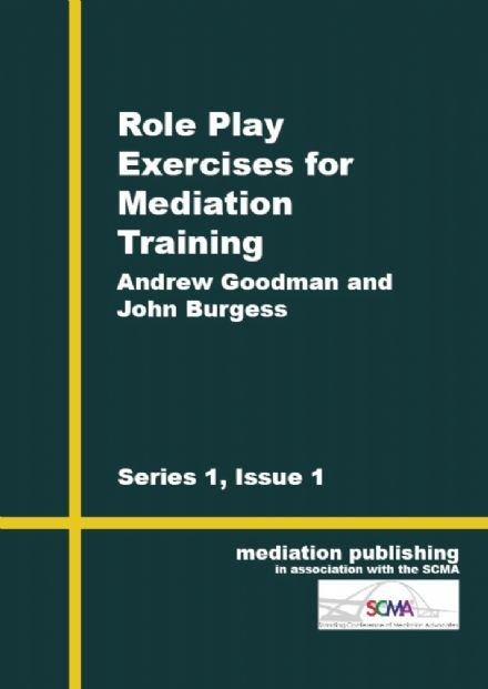 Role Play Exercises in Mediation